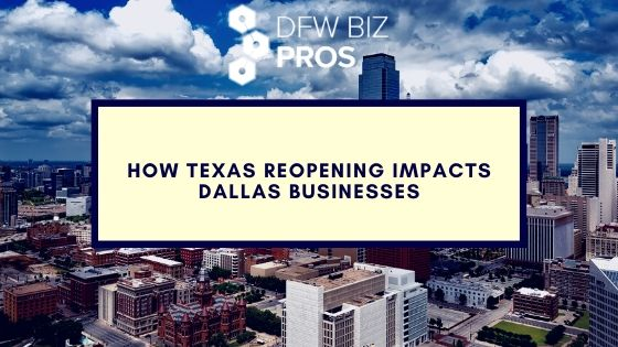 How Texas Reopening Impacts Dallas Businesses Cover